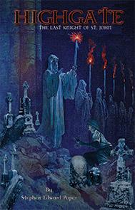 Highgate - The Last Knight of St. John
